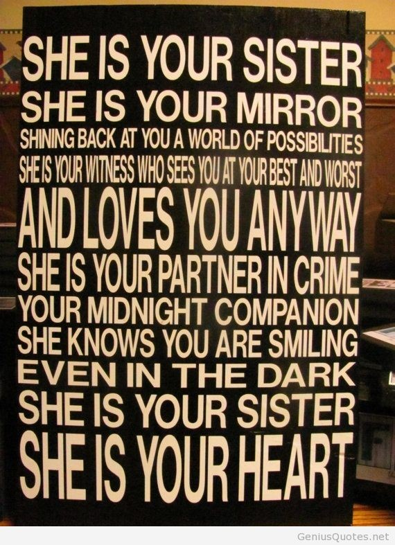 She is your sister she is your morror