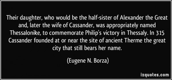 Their daughter who would be the half sister of alexander the great