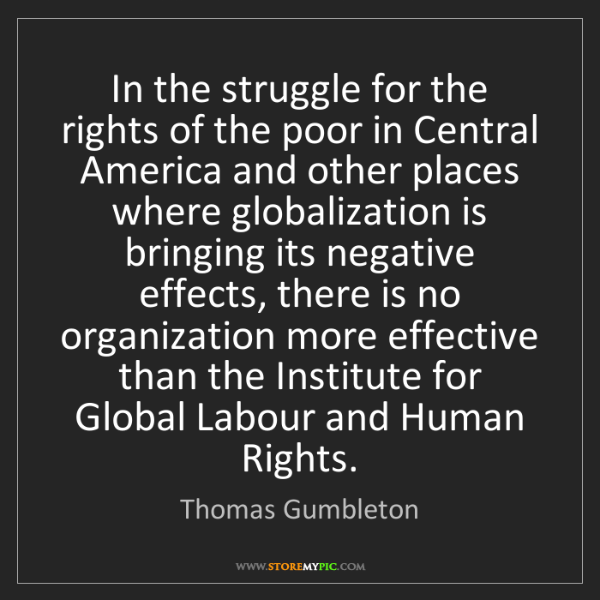 Thomas Gumbleton: In the struggle for the rights of the poor in Central...
