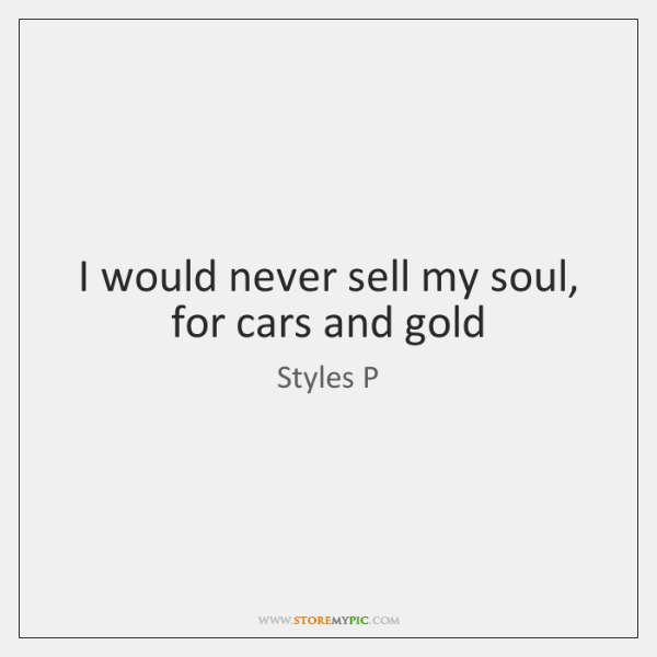 Styles P Quotes , , StoreMyPic