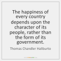 thomas-chandler-haliburto-the-happiness-of-every-country-depends-upon-quote-on-storemypic-e8963