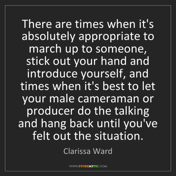Clarissa Ward: There are times when it's absolutely appropriate to march...