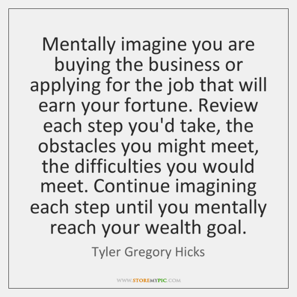 Mentally imagine you are buying the business or applying for the job ...