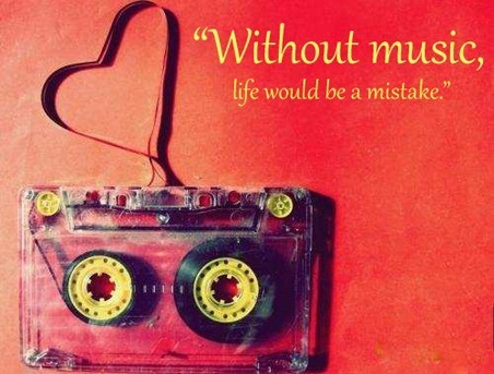 Without music life would be a mistake cassette