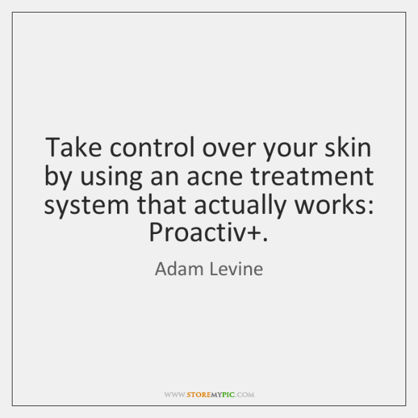 Take control over your skin by using an acne treatment system that ...