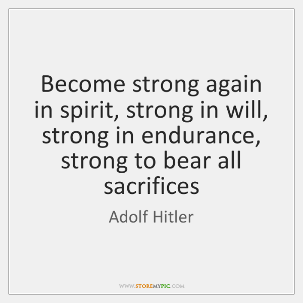 Become strong again in spirit, strong in will, strong in