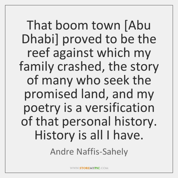 That boom town [Abu Dhabi] proved to be the reef against which ...