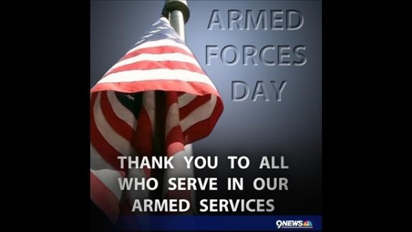 Armed forces day thank you to all who serve in our armed services