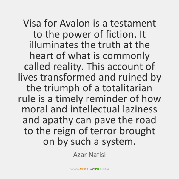 Visa for Avalon is a testament to the power of fiction. It ...