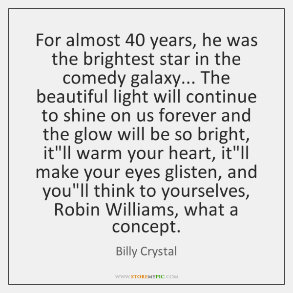 For almost 40 years, he was the brightest star in the comedy galaxy... ...