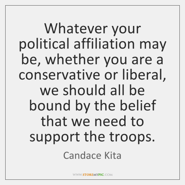 Whatever your political affiliation may be, whether you are a conservative or ...