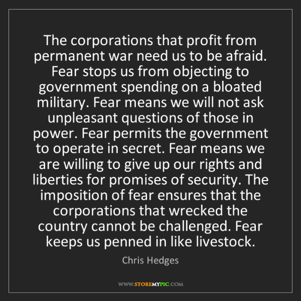 Chris Hedges: The corporations that profit from permanent war need...