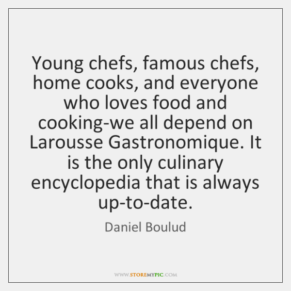 Young Chefs Famous Chefs Home Cooks And Everyone Who Loves Food