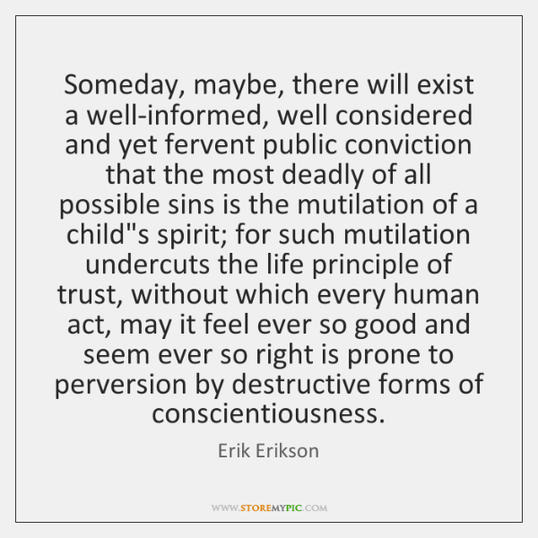 Someday, maybe, there will exist a well-informed, well considered and yet fervent ...