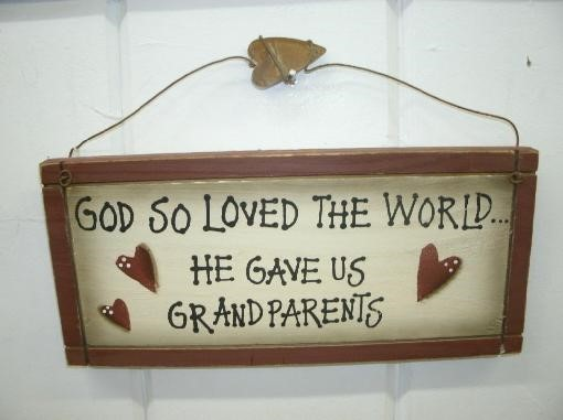 God so loved the world he gave us grandparents