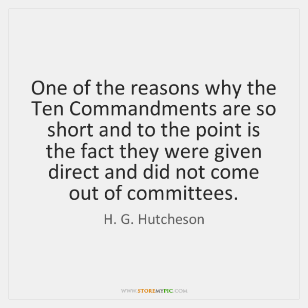 One of the reasons why the Ten Commandments are so short and ...