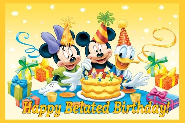 Happy belated birthday mickey mouse and friends