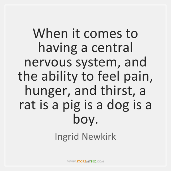 When it comes to having a central nervous system, and the ability ...