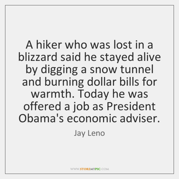A hiker who was lost in a blizzard said he stayed alive ...