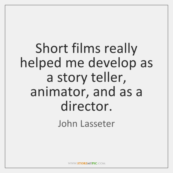 Short films really helped me develop as a story teller, animator, and ...