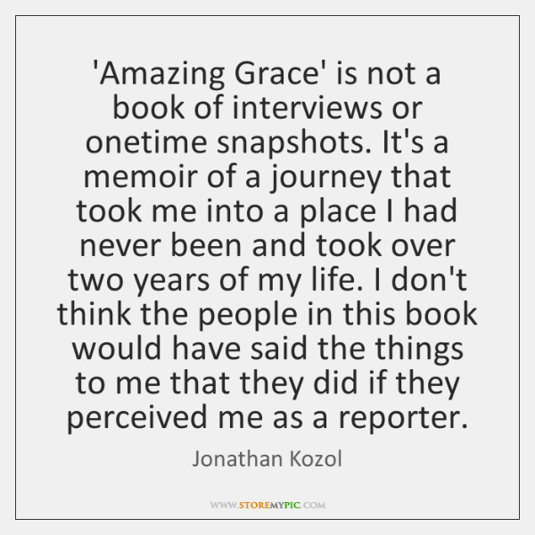 'Amazing Grace' is not a book of interviews or onetime snapshots. It's ...