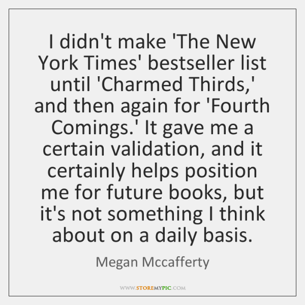 I didn't make 'The New York Times' bestseller list until 'Charmed Thirds,...
