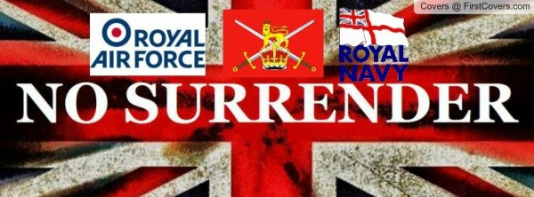 No surrender british armed forces day