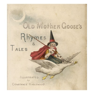 the life and times of mother goose rhymes during the middle ages Mother's day native american middle ages medieval fun and games medieval fun and games find learn about life in a monastery during the middle ages.