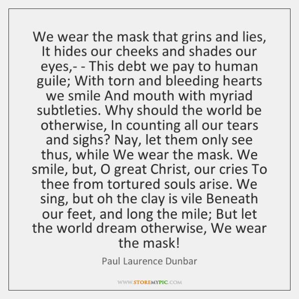 how the slaves hide their feelings in we wear the mask by paul laurence dunbar