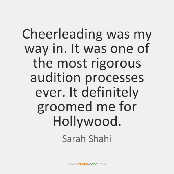 Cheerleading was my way in. It was one of the most rigorous ...