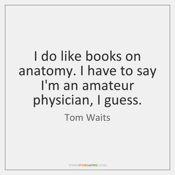 I Do Like Books On Anatomy I Have To Say Im An Storemypic