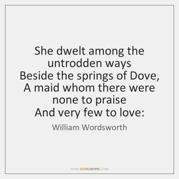 william wordsworth she dwelt among the untrodden ways