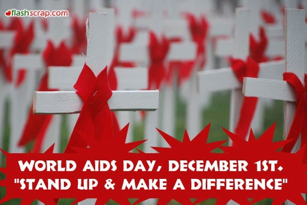 World aids day december 1st stand up make a difference