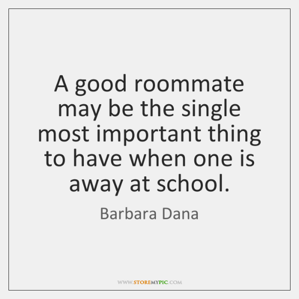 important characteristics of a good roommate