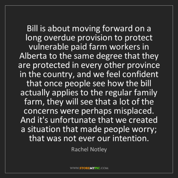 Rachel Notley: Bill is about moving forward on a long overdue provision...