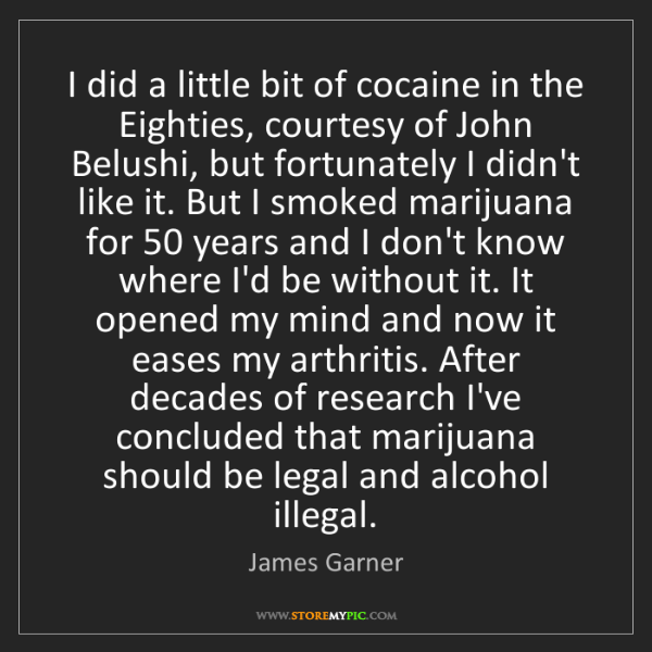 James Garner: I did a little bit of cocaine in the Eighties, courtesy...