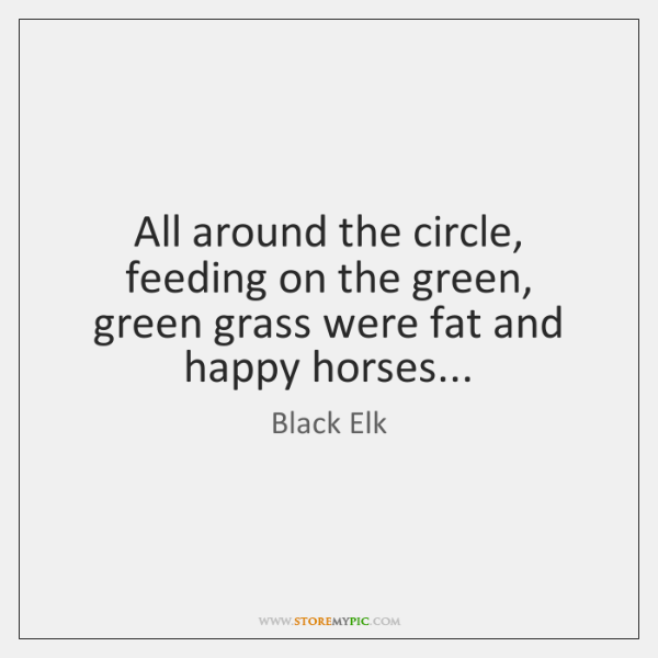 All around the circle, feeding on the green, green grass were fat ...