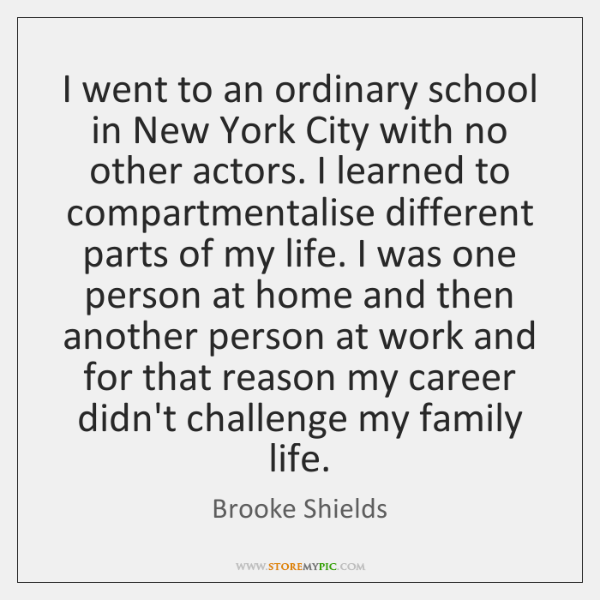 I went to an ordinary school in New York City with no ...