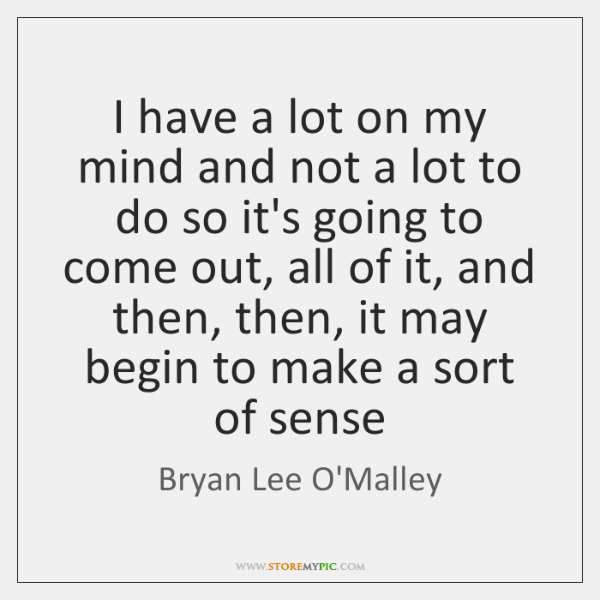 Bryan Lee Omalley Quotes Storemypic