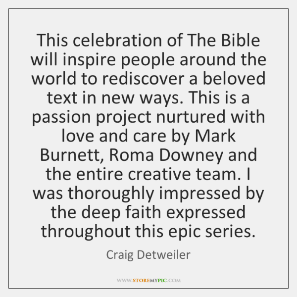 This celebration of The Bible will inspire people around the world to ...