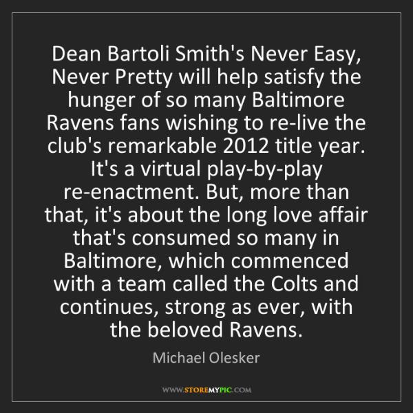 Michael Olesker: Dean Bartoli Smith's Never Easy, Never Pretty will help...