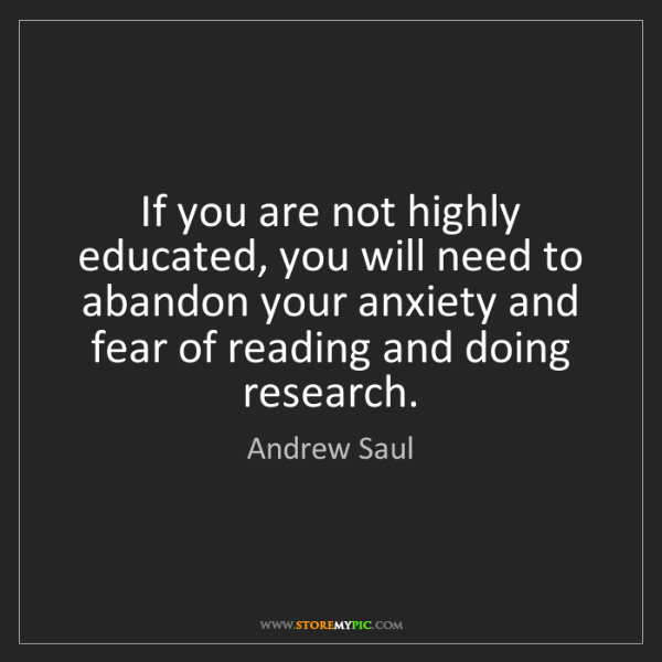 Andrew Saul: If you are not highly educated, you will need to abandon...