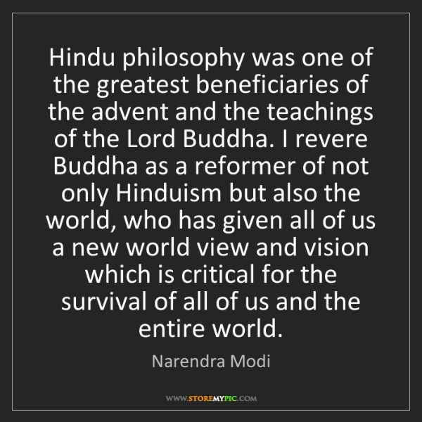 Narendra Modi: Hindu philosophy was one of the greatest beneficiaries...
