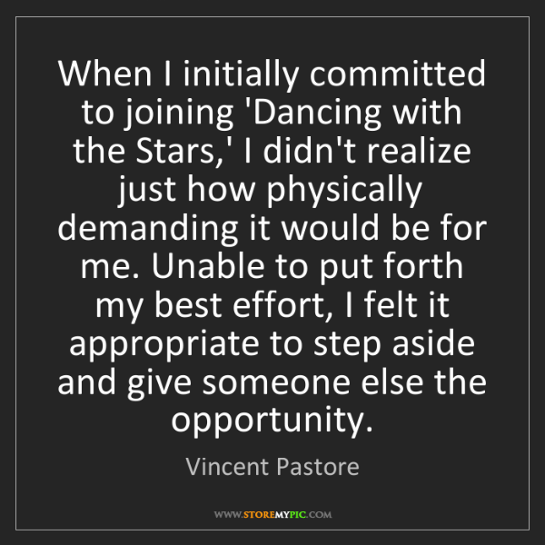 Vincent Pastore: When I initially committed to joining 'Dancing with the...