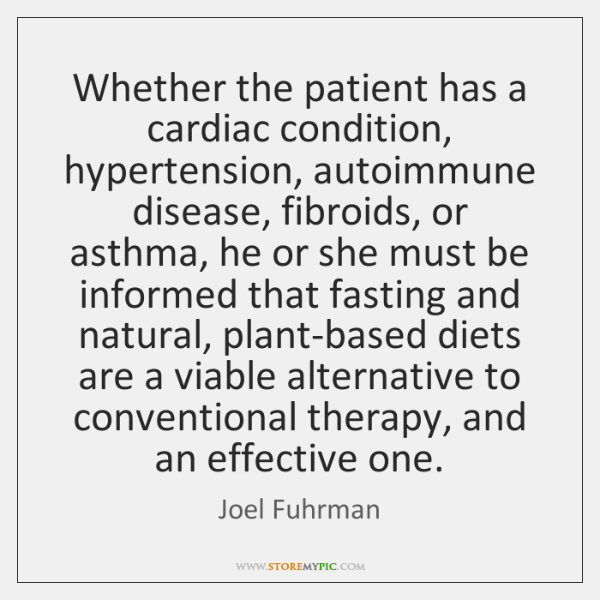 Whether the patient has a cardiac condition, hypertension, autoimmune disease, fibroids, or ...