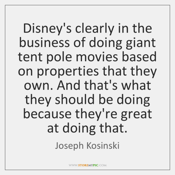 Disneyu0027s clearly in the business of doing giant tent pole movies based .  sc 1 st  StoreMyPic & Disneyu0027s clearly in the business of doing giant tent pole movies ...