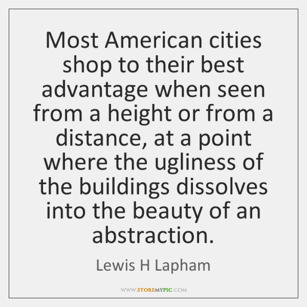 Most American cities shop to their best advantage when seen from a ...