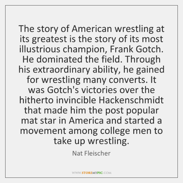 The story of American wrestling at its greatest is the story of ...
