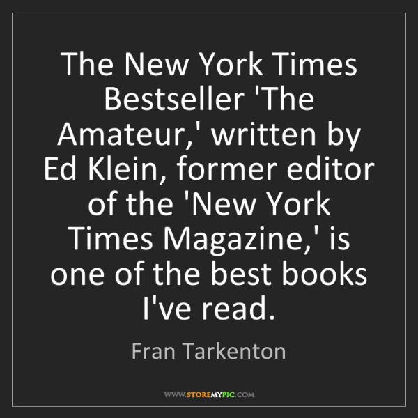 Fran Tarkenton: The New York Times Bestseller 'The Amateur,' written...