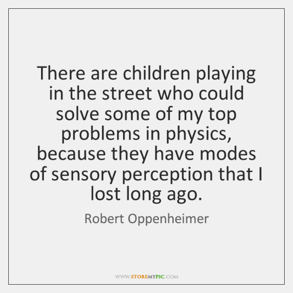 There are children playing in the street who could solve some of ...